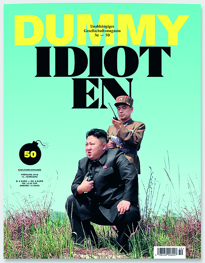 Dummy's 'Idioten' issue ran a feature with images from a North Korean press agency made by different government photographers.